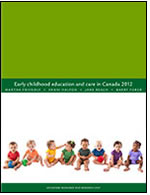 "Cover of ""Early childhood education and care in Canada 2012"""