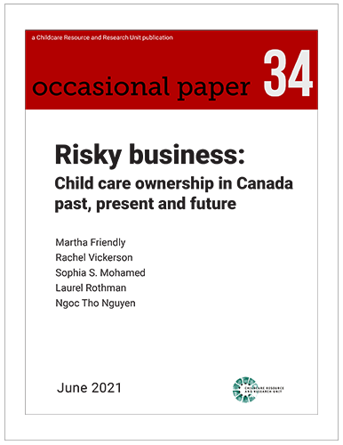 Occasional page 34.  Risky business:  Child care ownership in Canada past, present and future