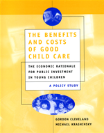 """cover image of """"The benefits and costs of good child care"""""""