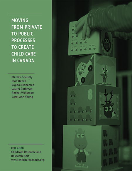 Report cover: Moving from private to public processes to create child care in Canada